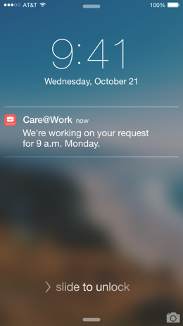 The Care@Work app uses notifications to keep you updated
